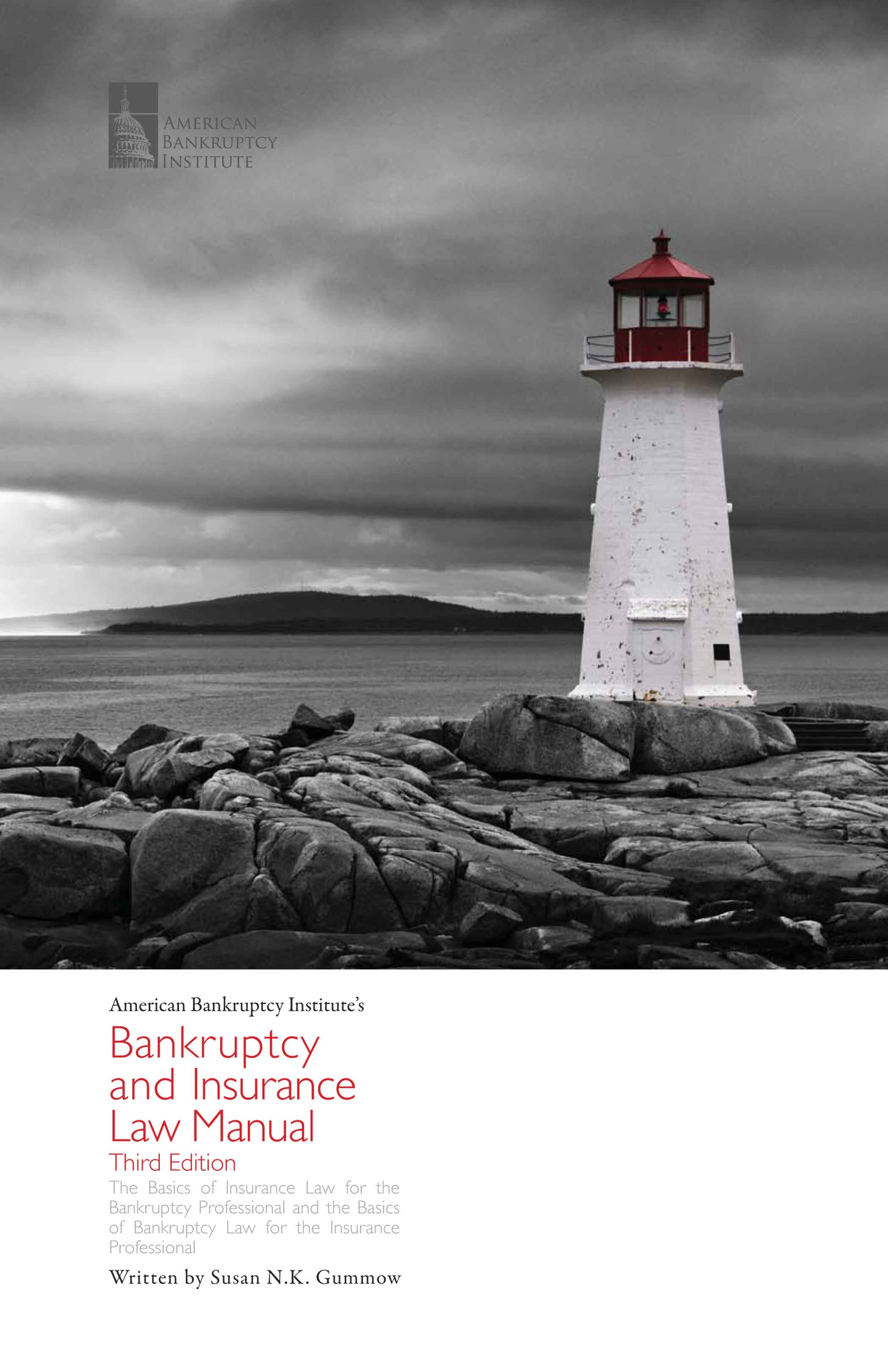 Bankruptcy and Insurance Law Manual